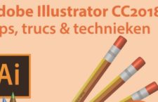 Adobe Illustrator CC 2018: Tips, trucs & technieken